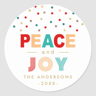 Peace and JOY Modern Colorful Confetti Christmas Classic Round Sticker