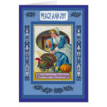 Peace and Joy - Thanksgiving Greetings Greeting Card