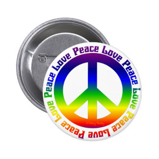 Peace and Love all around Pinback Button