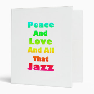Peace and Love and All that Jazz Binder