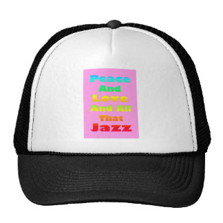 Peace and Love and All that Jazz Graphic Trucker Hat