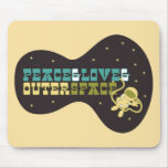 Peace and Love and Outer Space Mousepads