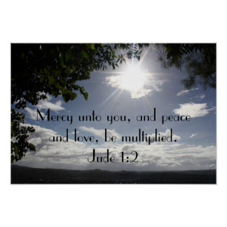 Peace and love bible verse Jude 1:2 Poster