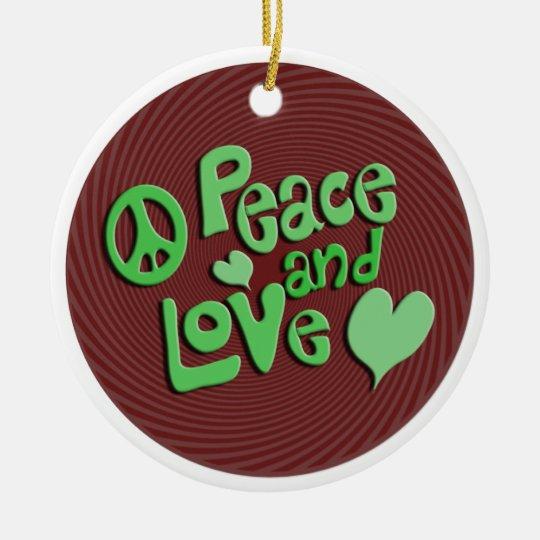 Peace and Love Ceramic Ornament