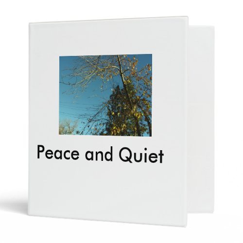 Peace and Quiet binder