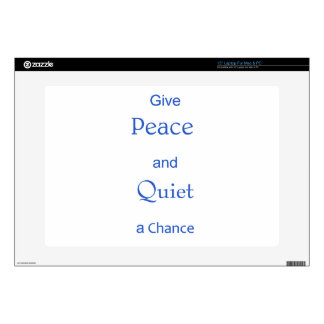 """peace and quiet skin for 15"""" laptop"""