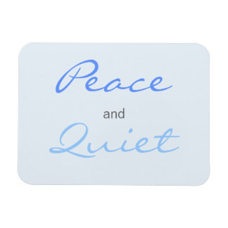 Peace and Quiet Words (Blue) Rectangular Photo Magnet