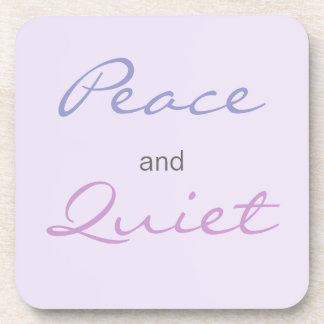 Peace and Quiet Words (Lilac) Coaster