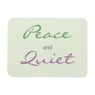 Peace and Quiet Words Rectangular Photo Magnet