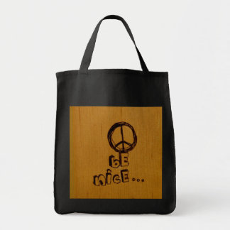 Peace Be Nice Grocery Tote Bag