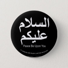 Peace Be Upon You Muslim Solidarity Button at Zazzle
