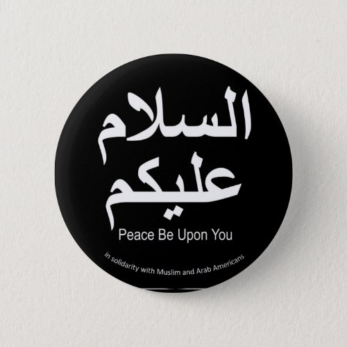 Peace Be Upon You Muslim Solidarity Button