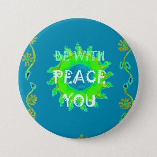 Peace Be With You Always Pinback Button