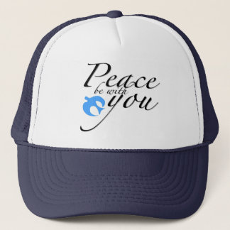 Peace be with you design trucker hat