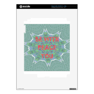 Peace Be With You Inspirational Graphic Art Text iPad 2 Skins