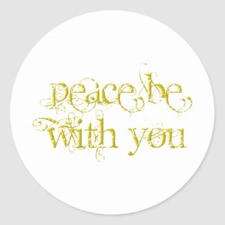 Peace Be With You Classic Round Sticker