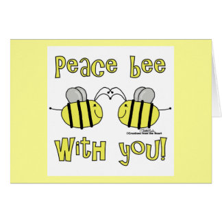 Peace Bee With You Greeting Card
