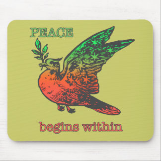 Peace Begins Within Mouse Pad