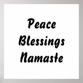 Peace, Blessings, Namaste. Black White Poster