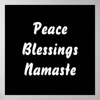 Peace, Blessings, Namaste. Black White Posters