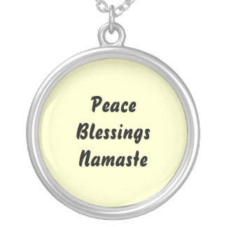 Peace, Blessings, Namaste. Silver Plated Necklace