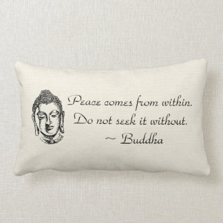 Peace Buddha Quotes Throw Pillow