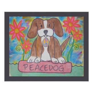 Peace Dog Poster