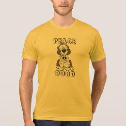 Peace Dood! T-Shirt