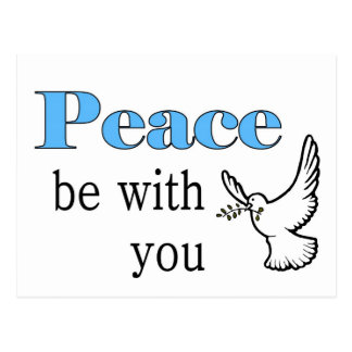 Peace dove, Peace be with you Postcard