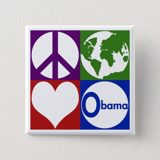 Peace, Earth, Love, Obama (Campaign Button) Button