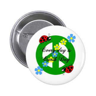 Peace every day is earth day pinback buttons