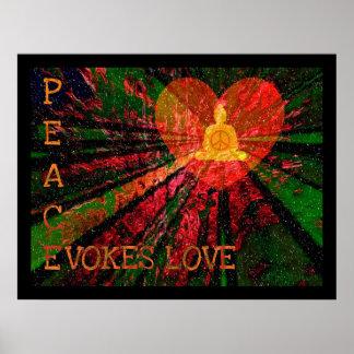 Peace Evokes Love Poster