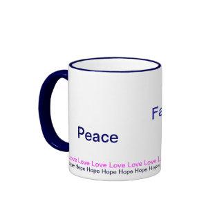 Peace Faith Joy- Hope and Love mug