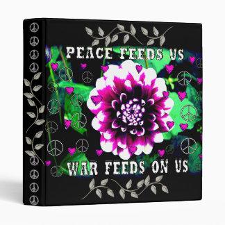 Peace Feeds Us 3 Ring Binder