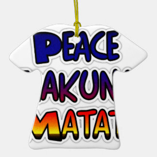 Peace Hakuna Matata Gifts Products Ornament