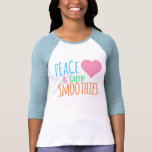 Peace Heart Green Smoothie Love Top Tshirt