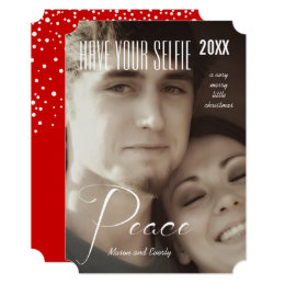 Peace Holiday Have Your Selfie and Very Merry Card