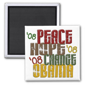Peace Hope Change Obama 1 Magnet