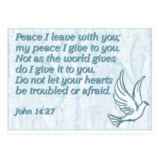 Peace I leave with you; my peace I give to you. Postcard