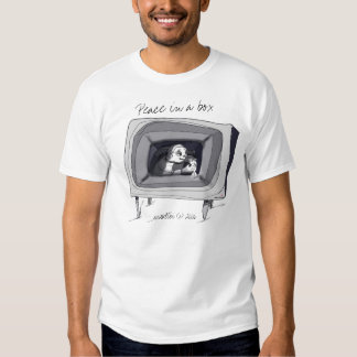 Peace in a Box. T Shirt