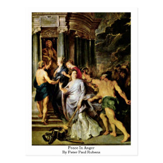 Peace In Anger By Peter Paul Rubens Post Card