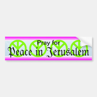 Peace in Jerusalem bumper sticker