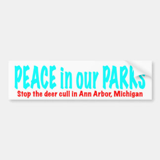 Peace in our Parks Bumper Sticker