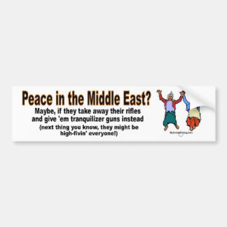 Peace in the Middle East? Car Bumper Sticker