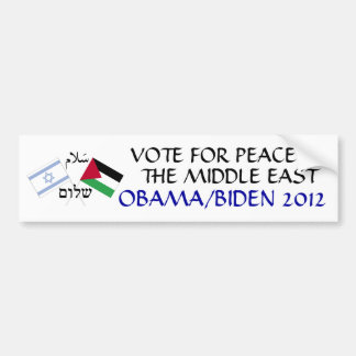 Peace in the Middle East Obama 2012 Car Bumper Sticker