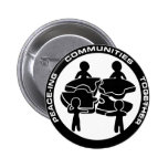 Peace-ing Communities Together Pinback Buttons
