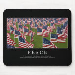 Peace: Inspirational Quote 2 Mouse Pad