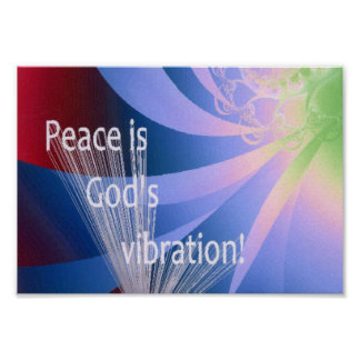 Peace is God's Vibration Poster