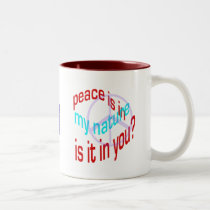 Peace Is in My Nature Mug