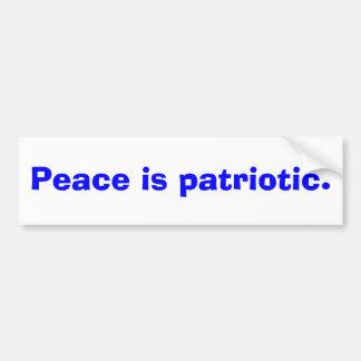 Peace is patriotic car bumper sticker